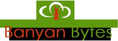 Banyan Bytes